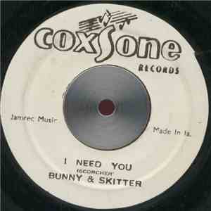 Bunny & Skitter / The Wailers - I Need You / Lonesome Feelings