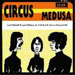 Circus  - Medusa / Mother Motha's Great Sundance